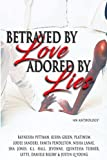 img - for Betrayed By Love Adored By Lies book / textbook / text book