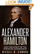 #8: Alexander Hamilton: First Architect Of The American Government