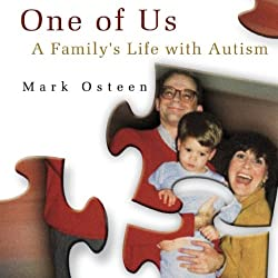 One of Us: A Family's Life with Autism
