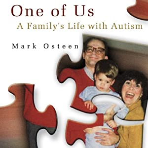 One of Us: A Family's Life with Autism Audiobook