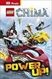 Lego Legends of Chima Power Up! (DK Reads Starting to Read Alone) by March Julia (2015-02-02) Hardcover
