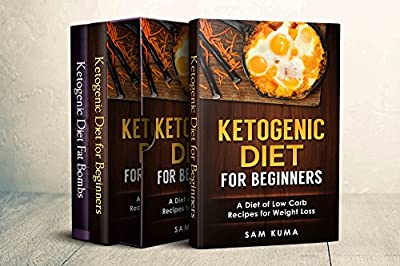 Ketogenic Diet Weight Loss Recipes Box Set 2 Books in 1: Burn Fat and Achieve Rapid Weight Loss For Beginners through Low Carb and High Fat Recipes Ketosis ... fitness and ketosis and get a Dream Body)