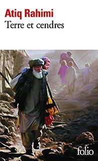 Terre et cendres, Rahimi, Atiq