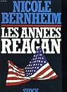 Les années Reagan par Bernheim