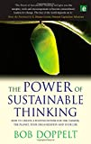 The Power of Sustainable Thinking: How to Create a Positive Future for the Climate, the Planet, Your Organization and Your Life