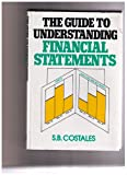 The Guide to Understanding Financial Statements, S. B. Costales, 0070131902