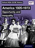 Oxford AQA GCSE History: America 1920-1973: Opportunity and Inequality Student Book