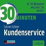30 Minuten Kundenservice | Sabine Hübner