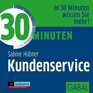 30 Minuten Kundenservice Hörbuch