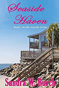Seaside Haven (The Seaside Series Book 1) by [Burch, Sandra]