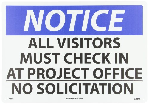 NMC N223AC OSHA Sign, Legend NOTICE - ALL VISITORS MUST CHECK IN AT PROJECT OFFICE NO SOLICITATION, 20 Length x 14 Height, Aluminum, Black/Blue on White