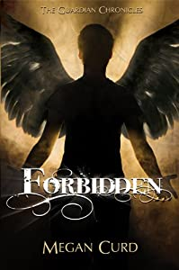 Forbidden (The Guardian Chronicles Book 1)