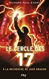 le cercle des 17 tome 4 a la recherche de jade dragon by richard paul evans 2016 01 21