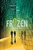 Frozen (Taken Book 2)
