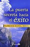 Puerta Secreta Hacia el Exito, Florence Scovel Shinn, 9707321113