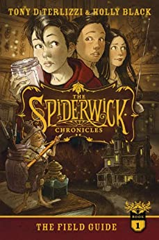 The Field Guide (The Spiderwick Chronicles Book 1) by [Black, Holly, DiTerlizzi, Tony]