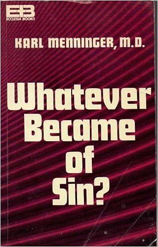 Whatever Became of Sin? by Karl Menninger (1973)