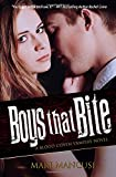 Boys that Bite: A Blood Coven Vampire Novel (The Blood Coven Vampires)