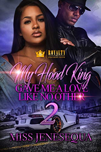 My Hood King Gave Me A Love Like No Other 2 for sale  Delivered anywhere in USA