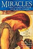 Miracles and Stories of God's Acts Today: True Stories of How God Acts