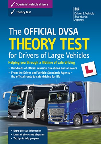 The Official DVSA Theory Test for Drivers of Large Vehicles (14th edition)