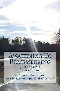 Awakening To Remembering by [Brown, Lisa]