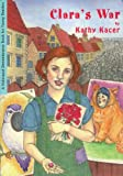 Clara's War (Holocaust Remembrance Book for Young Readers) by Kathy Kacer front cover