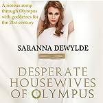 Desperate Housewives of Olympus | Saranna DeWylde
