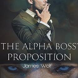 The Alpha Boss' Proposition: An Mpreg Billionaire Alpha Paranormal Shifter Steamy Romance