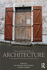 The Cultural Role of Architecture: Contemporary and Historical Perspectives Paperback