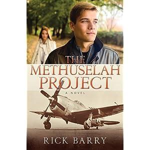 The Methuselah Project: A Novel