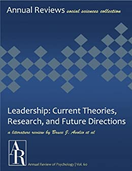 leadership current theories Appreciative leadership is unique among leadership theories both past and  present this uniqueness includes its strength-based practice, search for the.