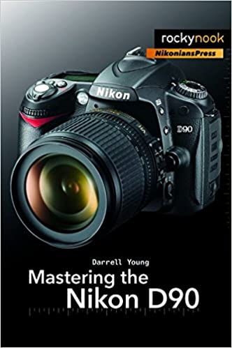 Amazon mastering the nikon d90 9781933952505 darrell young amazon mastering the nikon d90 9781933952505 darrell young books fandeluxe Gallery