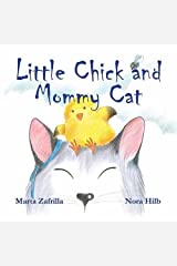 Little Chick and Mommy Cat Hardcover