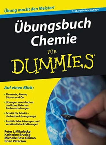 bungsbuch Chemie fr Dummies (German Edition)