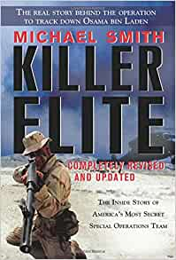 Killer Elite: Completely Revised and Updated: The Inside Story of