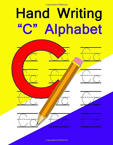 Handwriting workbook Printing practice book: C Alphabet uppercase and lowercase letter (Volume 3) pdf epub