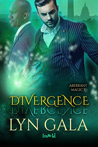 Divergence (Aberrant Magic Book 3)