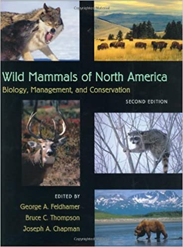 Wild mammals of north america biology management and conservation wild mammals of north america biology management and conservation george a feldhamer bruce c thompson joseph a chapman 9780801874161 amazon fandeluxe Image collections