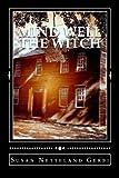 Mind Well the Witch, Susan Netteland Gerbi, 1492350508