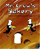 Mr. Crow's Bakery (R.I.C. Story Chest)