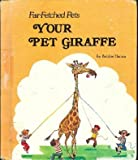 Your Pet Giraffe, Bobbie Hamsa, 0516033557