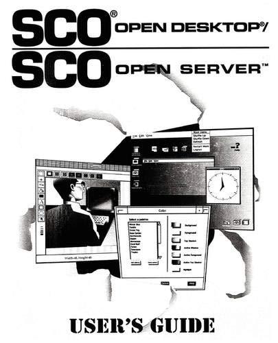 - SCO Open Desktop/SCO Open Server User's Guide