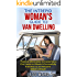 The Intrepid Woman's Guide to Van Dwelling: Practical Information to Customize a Chic Home on Wheels & Successfully Transition to an Awesome Mobile Lifestyle