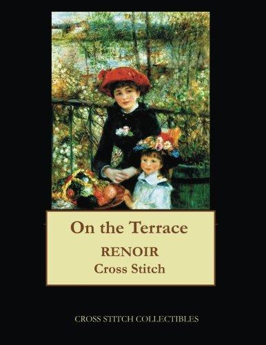 On the Terrace: Renoir cross stitch pattern (Renoir Terrace The On)