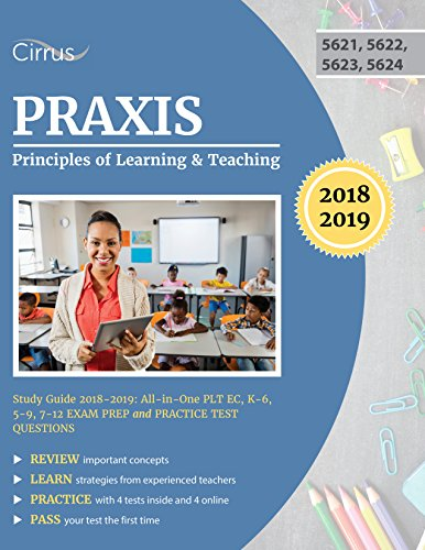 [D0wnl0ad] Praxis Principles of Learning and Teaching Study Guide 2018 – 2019: All-in-One PLT EC, K – 6, 5<br />E.P.U.B