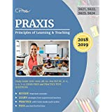 Praxis Principles of Learning and Teaching Study Guide 2018 – 2019: All-in-One PLT EC, K – 6, 5 – 9, 7 – 12 Exam Prep and Practice Test Questions