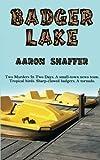 Badger Lake, Aaron Shaffer, 1493624229