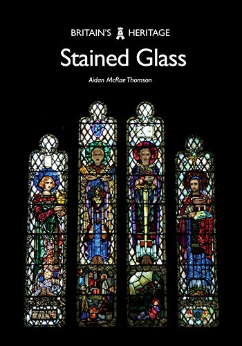Pdf Home Stained Glass (Britain's Heritage Series)