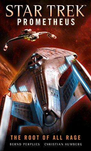 Star Trek Prometheus - The Root of All Rage (Prometheus The Art Of The Film)